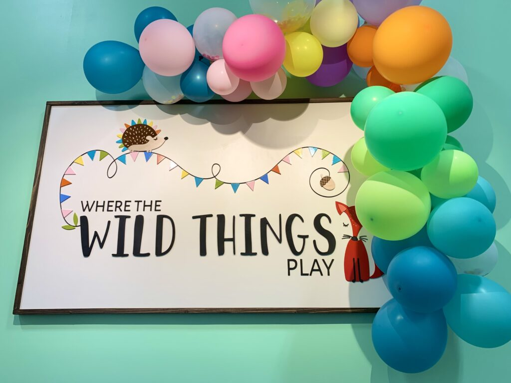 Where The Wild Things Play Entrance Sign
